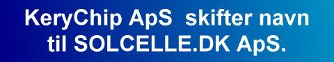 Kerychip ApS skifter navn til SOLCELLE.DK ApS